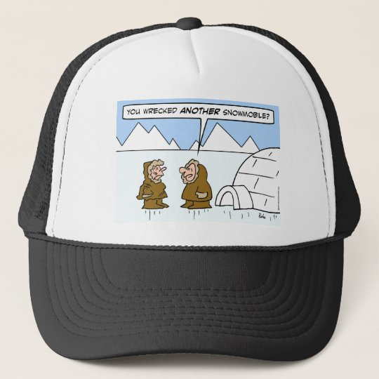 eskimo wife wrecked another snowmobile trucker hat