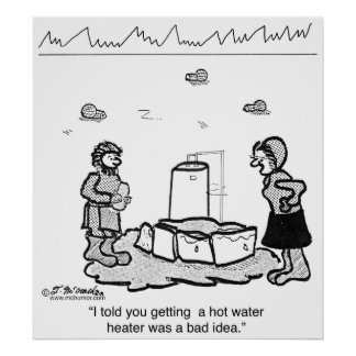 Eskimos Should Not Have a Hot Water Heater Install Poster