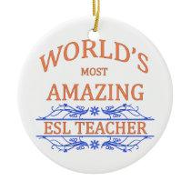 ESL Teacher Ceramic Ornament