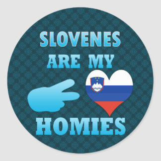Eslovenias son mi Homies Pegatina Redonda