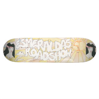 Esmeralda's Roadshow Official Skateboard Deck