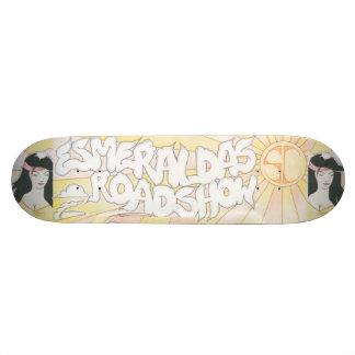 Esmeralda's Roadshow Official Skateboard Deck