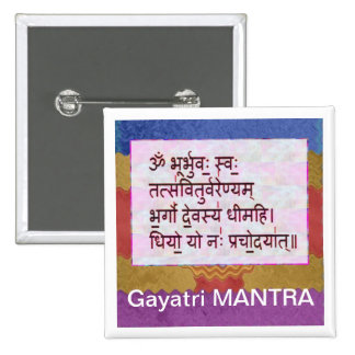 Esmero al mantra de GAYATRI - fondo artístico Pin Cuadrada 5 Cm