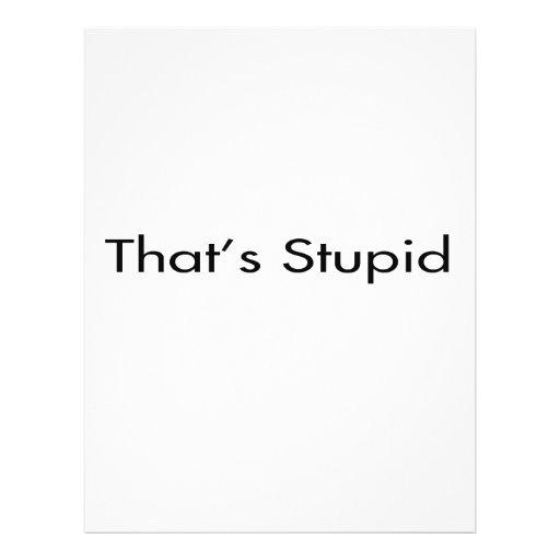 """Eso es estúpido folleto 8.5"""" x 11"""""""