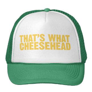 Eso es lo que cheesehead gorro