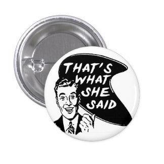 Eso es lo que ella dijo el botón