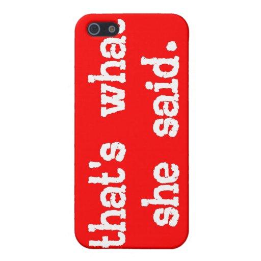 ESO ES LO QUE ELLA DIJO el caso del iPhone 4/4s iPhone 5 Fundas
