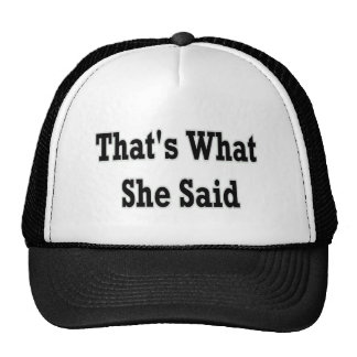 eso es lo que ella dijo gorro de camionero