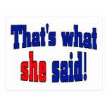 ¡Eso es lo que ella dijo! (Inglés) Tarjetas Postales