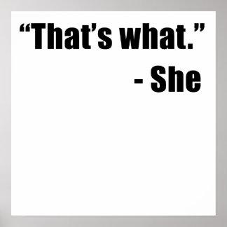 Eso es lo que ella dijo póster