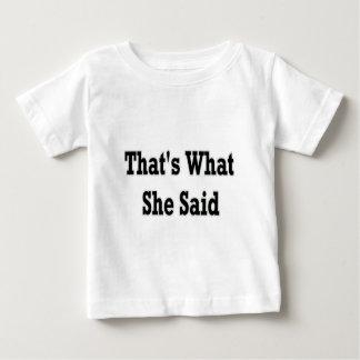eso es lo que ella dijo remera