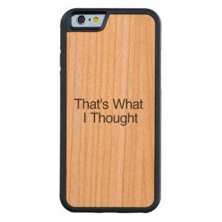 Eso es lo que pensé funda de iPhone 6 bumper cerezo