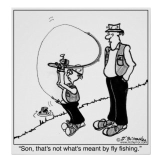 Eso no es qué es significada por la pesca con mosc póster
