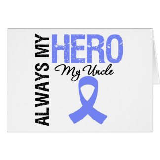 Esophageal Cancer Always My Hero My Uncle Card