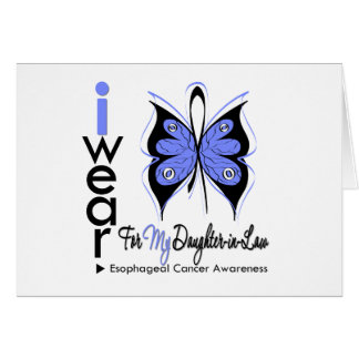 Esophageal Cancer Butterfly Ribbon DAUGHTER in LAW Greeting Card