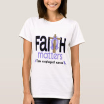 Esophageal Cancer Faith Matters Cross 1 T-Shirt