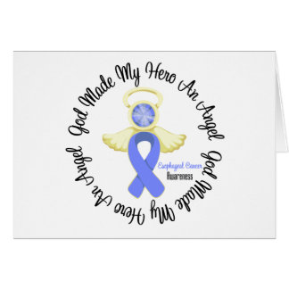 Esophageal Cancer God Made My Hero An Angel Cards