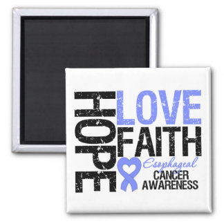Esophageal Cancer Hope Love Faith 2 Inch Square Magnet