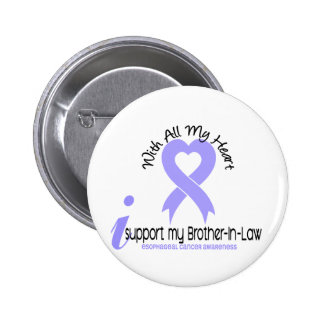 Esophageal Cancer I Support My Brother-In-Law 2 Inch Round Button