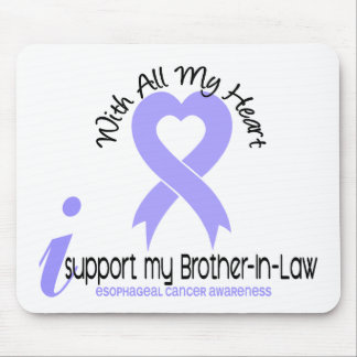 Esophageal Cancer I Support My Brother-In-Law Mouse Pad