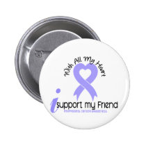 Esophageal Cancer I Support My Friend Pinback Button