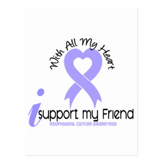 Esophageal Cancer I Support My Friend Postcard