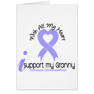 Esophageal Cancer I Support My Granny Greeting Card