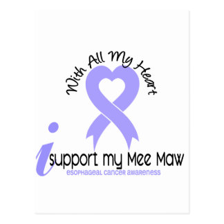 Esophageal Cancer I Support My Mee Maw Postcard