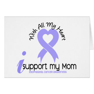 Esophageal Cancer I Support My Mom Greeting Card