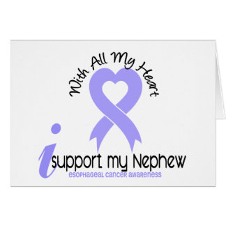 Esophageal Cancer I Support My Nephew Greeting Card