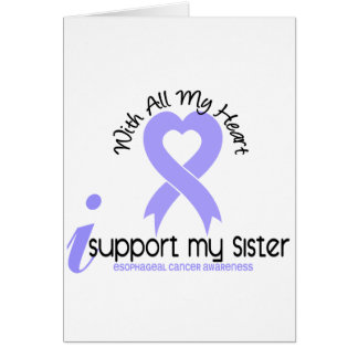 Esophageal Cancer I Support My Sister Greeting Card