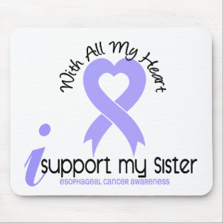 Esophageal Cancer I Support My Sister Mouse Pads