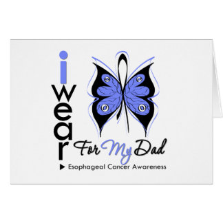 Esophageal Cancer I Wear Butterfly Ribbon DAD Cards