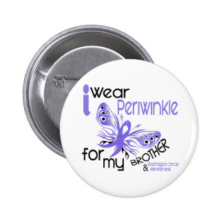 Esophageal Cancer I WEAR PERIWINKLE FOR MY BROTHER Button