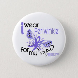 Esophageal Cancer I WEAR PERIWINKLE FOR MY DAD 45 Pinback Button