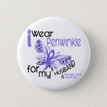 Esophageal Cancer I WEAR PERIWINKLE FOR MY HUSBAND Pinback Button