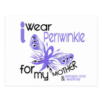 Esophageal Cancer I WEAR PERIWINKLE FOR MY MOTHER Postcard