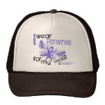 Esophageal Cancer I WEAR PERIWINKLE FOR MY SISTER Trucker Hats