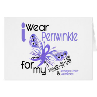 Esophageal Cancer PERIWINKLE FOR MY FATHER-IN-LAW Greeting Card
