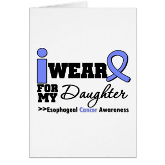 Esophageal Cancer Periwinkle Ribbon For Daughter Card