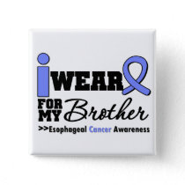 Esophageal Cancer Periwinkle Ribbon For My Brother Button