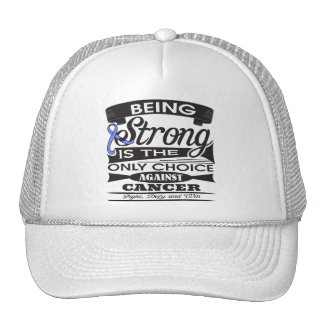Esophageal Cancer Strong is The Only Choice Trucker Hats