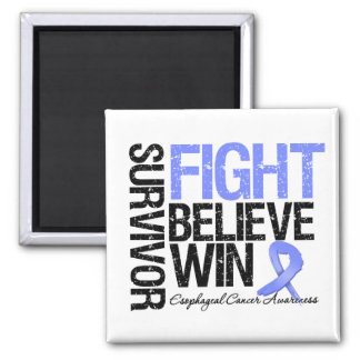 Esophageal Cancer Survivor Fight Believe Win Motto 2 Inch Square Magnet