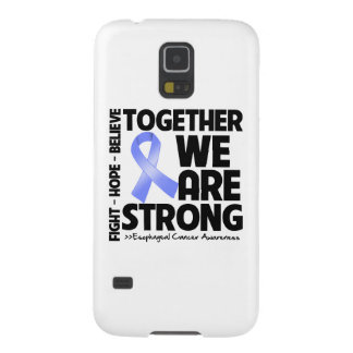 Esophageal Cancer Together We Are Strong Galaxy S5 Case