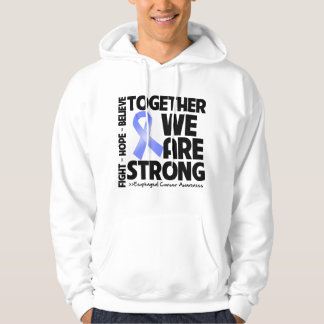 Esophageal Cancer Together We Are Strong Hoodie