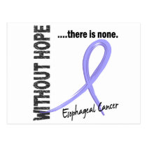 Esophageal Cancer Without Hope 1 Postcard