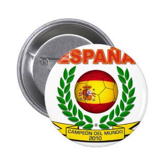 España Campeón del Mundo 2010 - d11 Pin Redondo 5 Cm