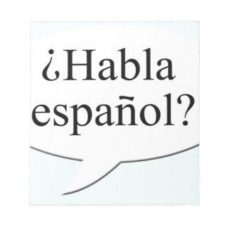 ¿Español de Habla del ¿? ¿Usted habla español? Blocs De Papel