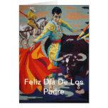Español Matador Feliz Día De Los Padre Card Tarjeta De Felicitación