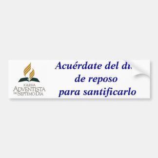 Español: Recuerde el Sabat y manténgalo santo Pegatina De Parachoque